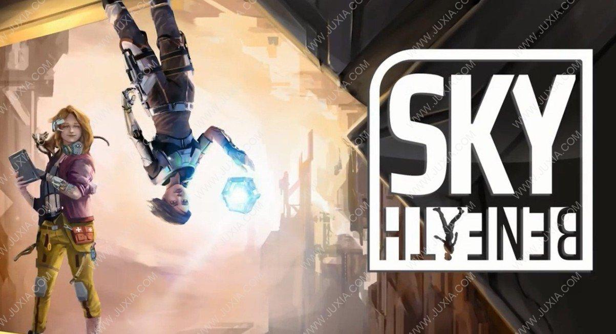 重力解谜游戏SkyBeneath 一场科幻的冒险之旅